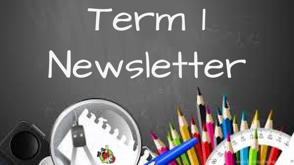 Term 1 Newsletter